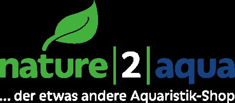 nature2aqua …der etwas andere Aquaristik-Shop